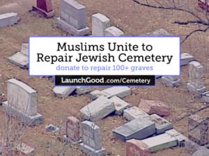 Muslims raise money for vandalized Jewish Cemetary