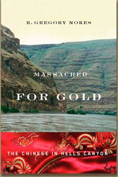 Book about Hells Canyon Massacre: Massacred for Gold